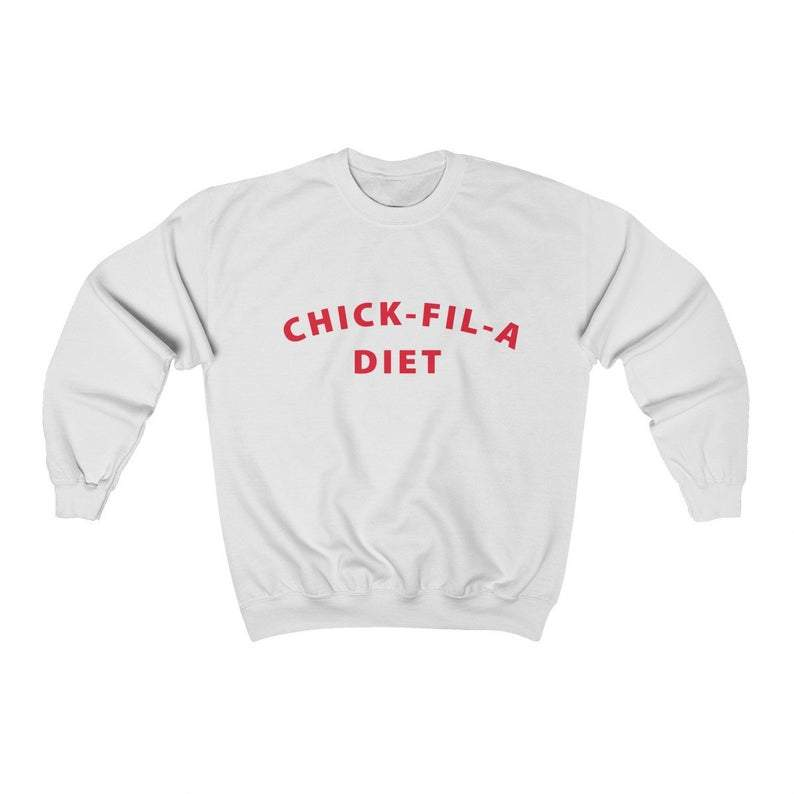 Chick fil a diet sweatshirt - GST