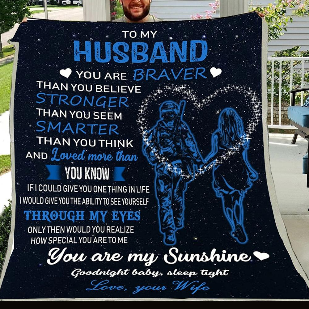 G- Soldier blanket - Wife to husband - You are braver
