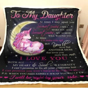 To my daughter I will be right by your side I love you unicorn blanket from mom, birthday gifts, birthday gift ideas for daughter, special gift for daughter, sentimental gifts for daughter from mom