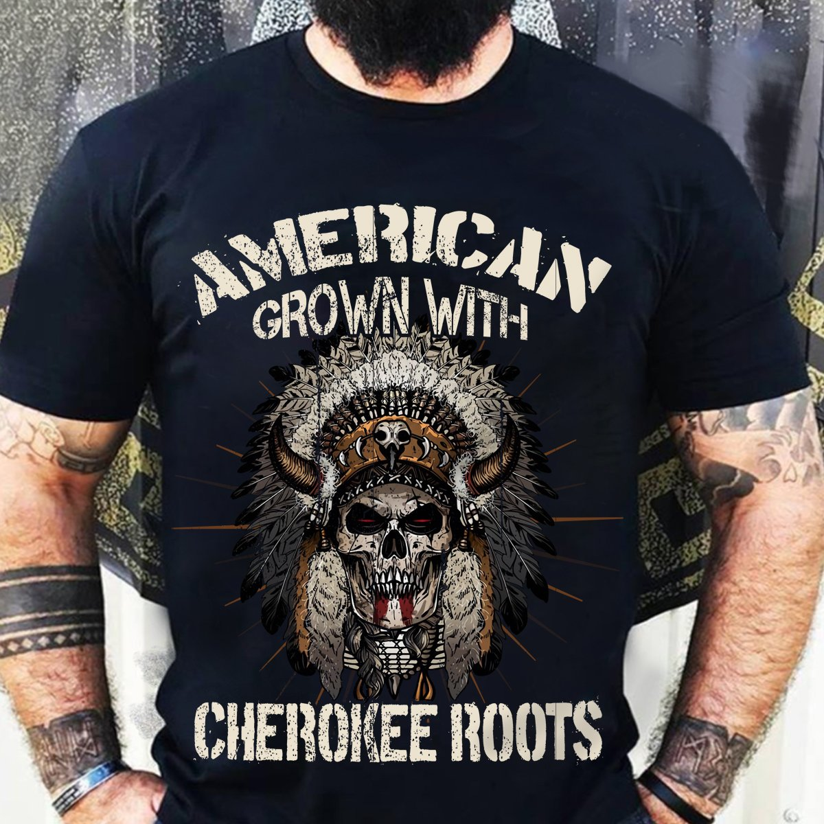 American Grown With Cherokee Roots Shirt